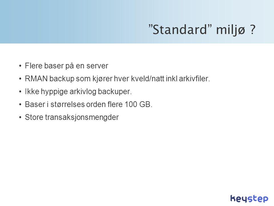 Standard miljø Flere baser på en server