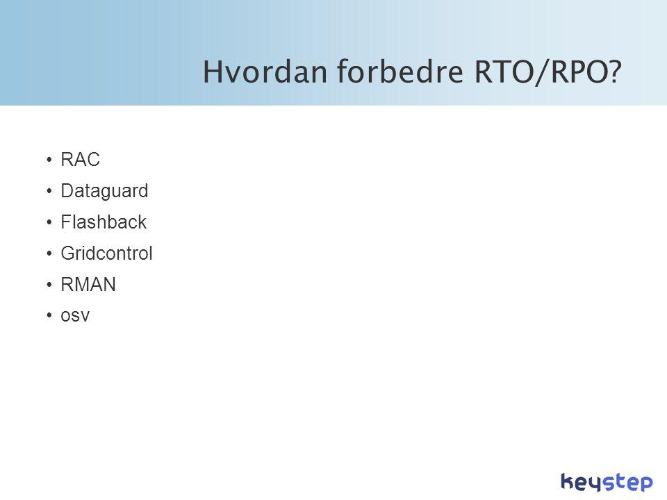 Hvordan forbedre RTO/RPO