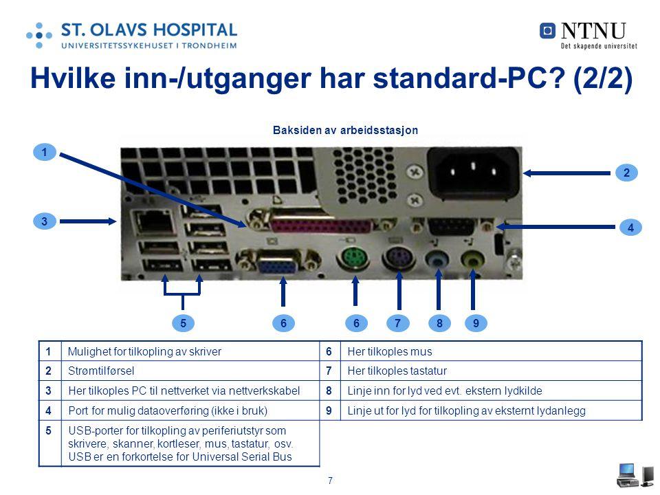 Hvilke inn-/utganger har standard-PC (2/2)