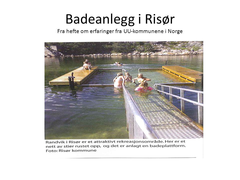 Badeanlegg i Risør Fra hefte om erfaringer fra UU-kommunene i Norge