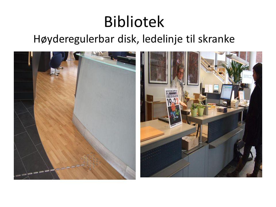 Bibliotek Høyderegulerbar disk, ledelinje til skranke