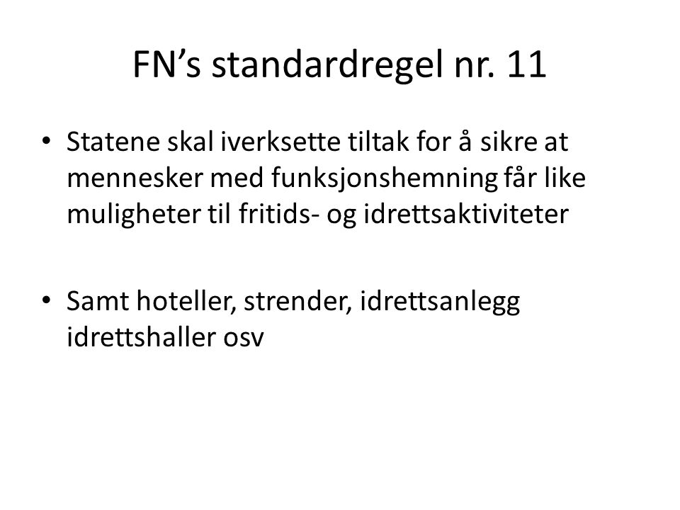 FN's standardregel nr. 11