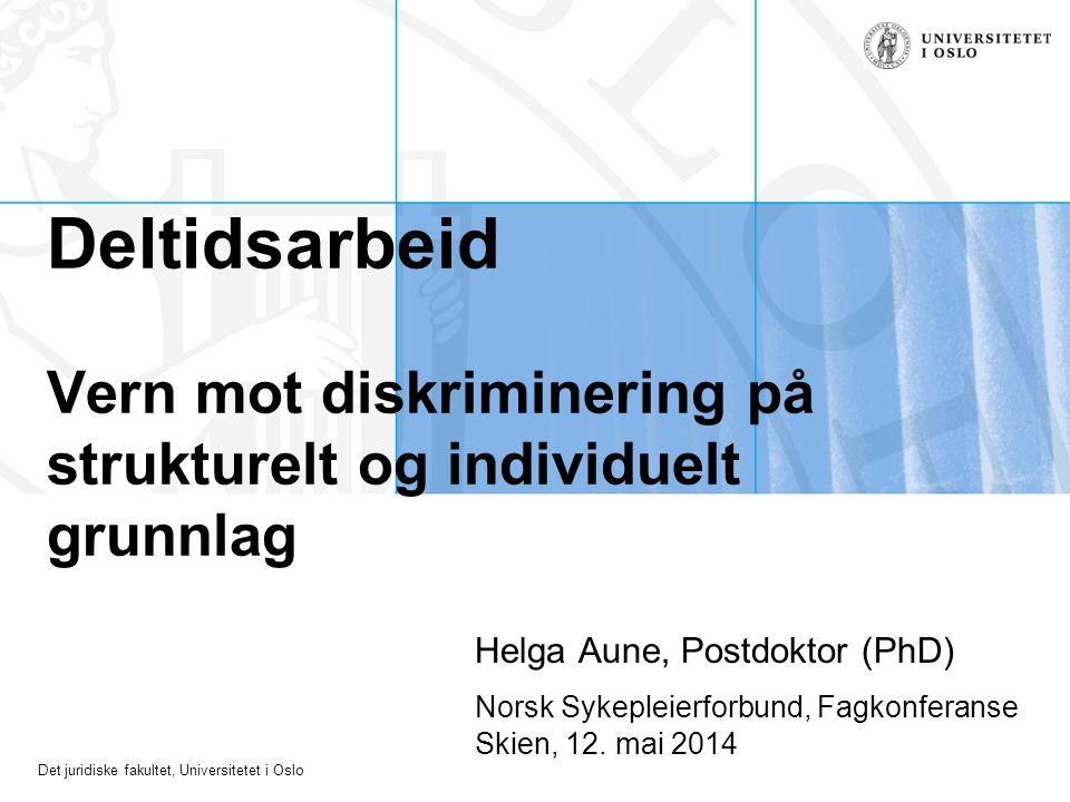 Deltidsarbeid Vern mot diskriminering på strukturelt og individuelt grunnlag