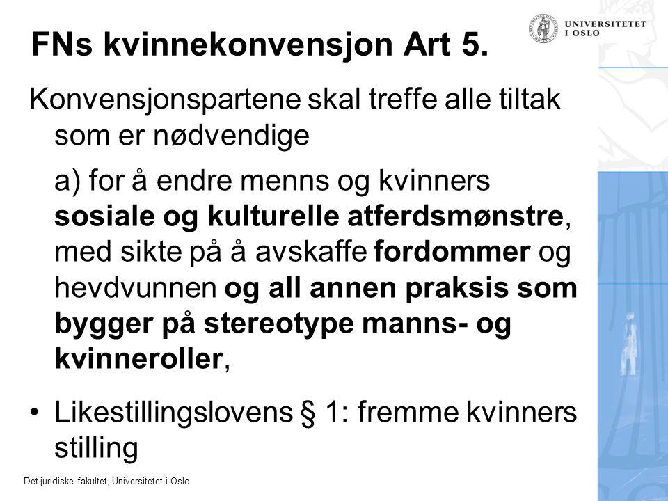 FNs kvinnekonvensjon Art 5.