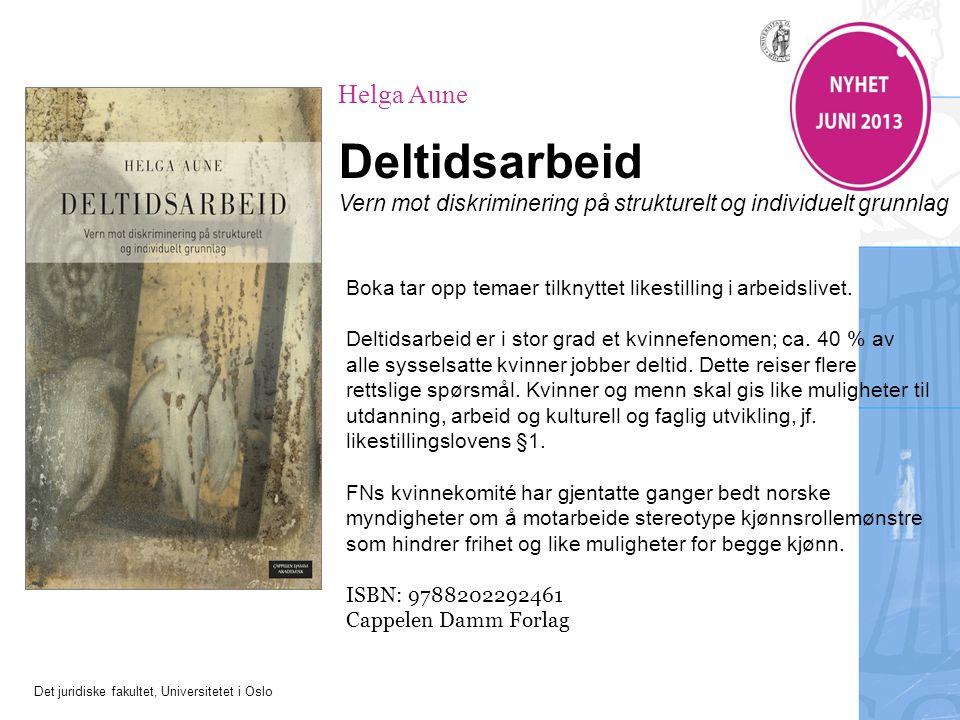 Deltidsarbeid Helga Aune