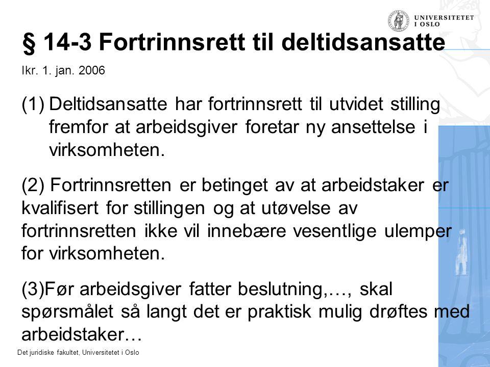 § 14-3 Fortrinnsrett til deltidsansatte