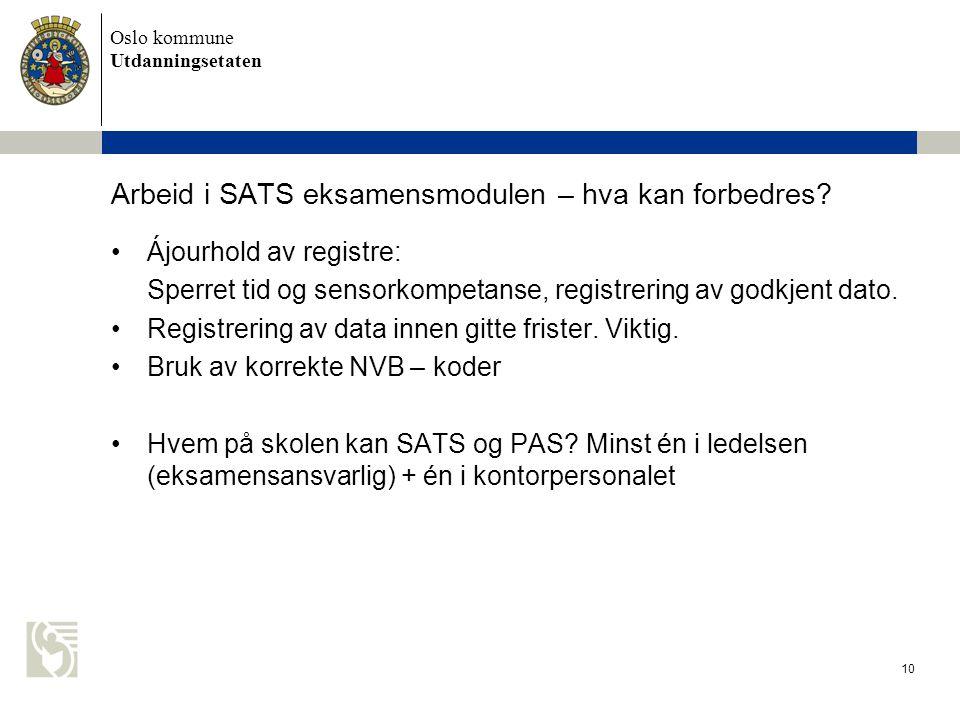 Arbeid i SATS eksamensmodulen – hva kan forbedres