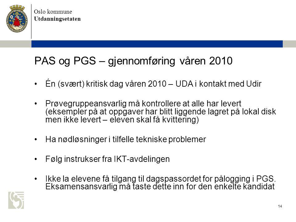 PAS og PGS – gjennomføring våren 2010