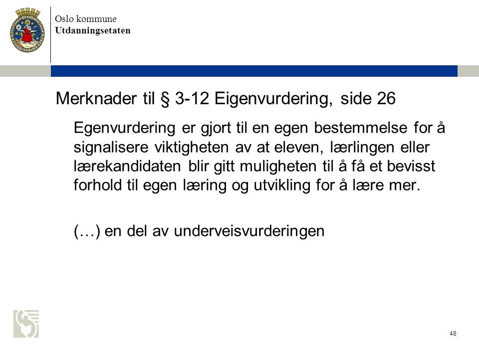 Merknader til § 3-12 Eigenvurdering, side 26