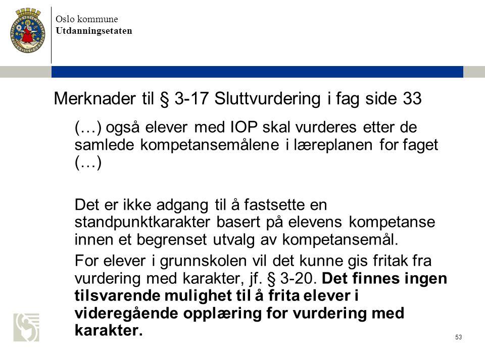 Merknader til § 3-17 Sluttvurdering i fag side 33