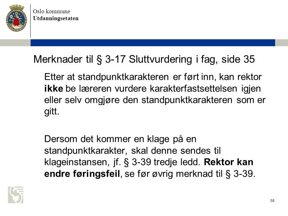 Merknader til § 3-17 Sluttvurdering i fag, side 35