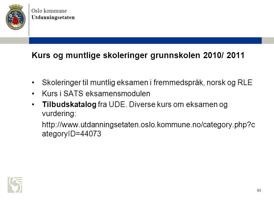 Kurs og muntlige skoleringer grunnskolen 2010/ 2011