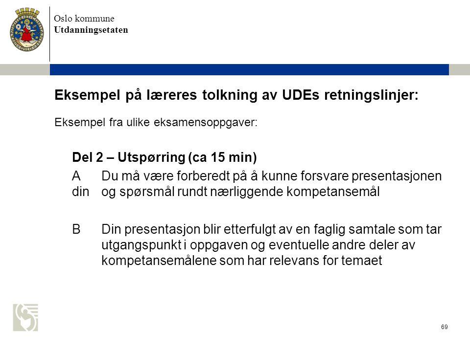 Eksempel på læreres tolkning av UDEs retningslinjer:
