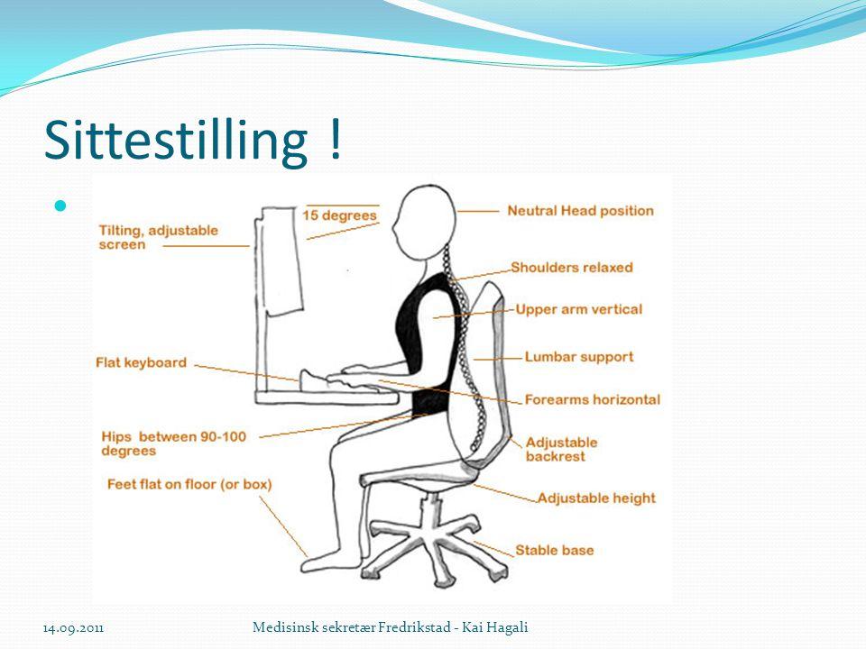 Sittestilling ! 14.09.2011 Medisinsk sekretær Fredrikstad - Kai Hagali