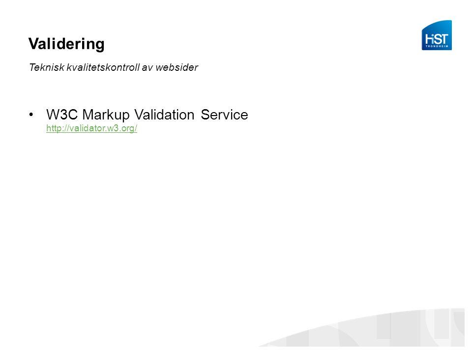 Validering Teknisk kvalitetskontroll av websider