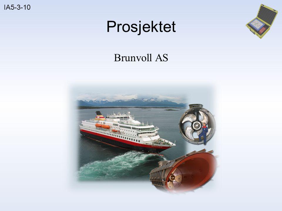 Prosjektet Brunvoll AS Brunvoll er en bedrift som produserer trustere