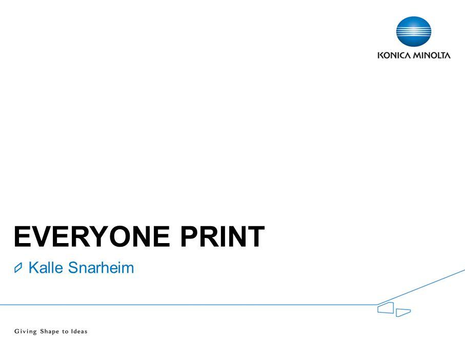 Everyone Print Kalle Snarheim