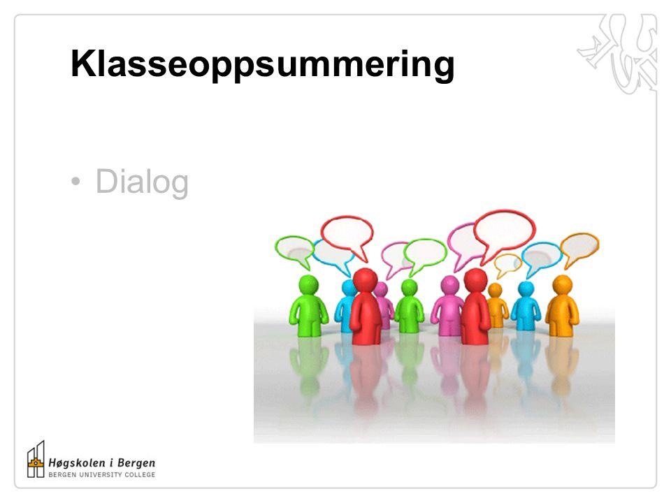 Klasseoppsummering Dialog