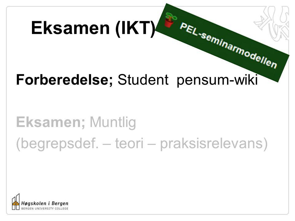 Eksamen (IKT) Forberedelse; Student pensum-wiki Eksamen; Muntlig (begrepsdef.