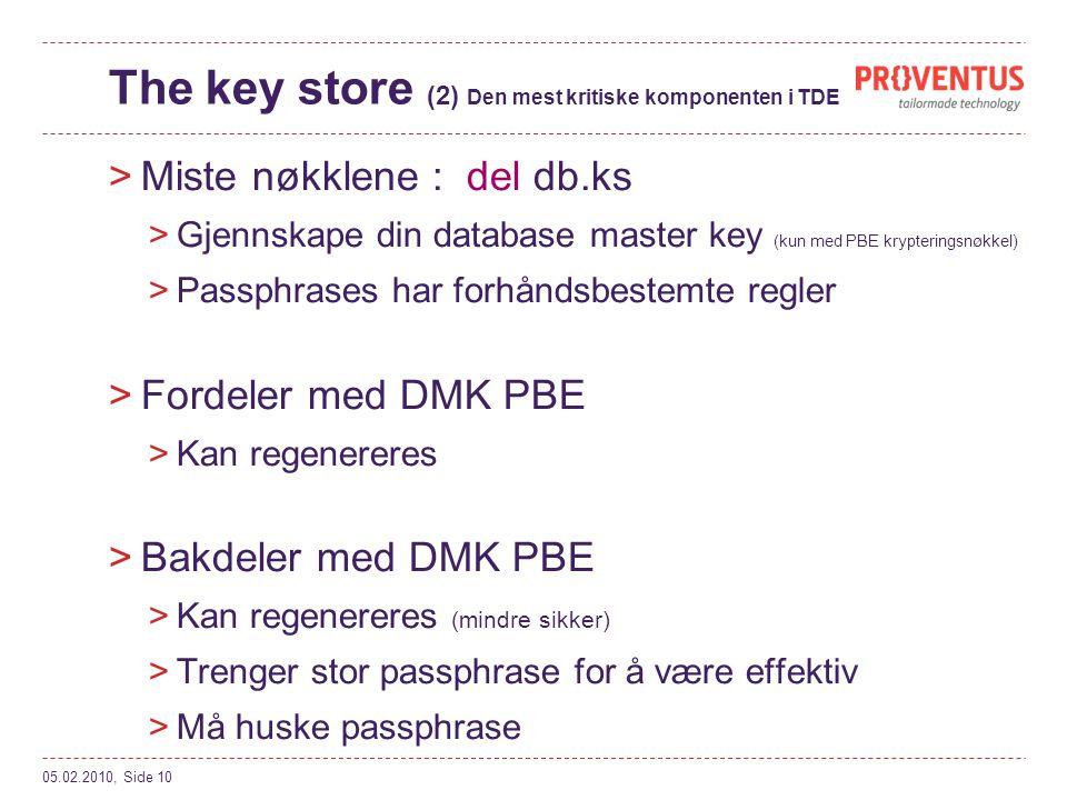 The key store (2) Den mest kritiske komponenten i TDE