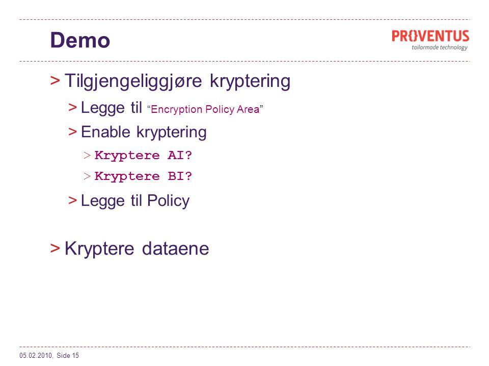 Demo Tilgjengeliggjøre kryptering Kryptere dataene