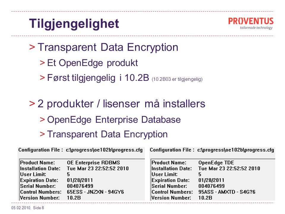 Tilgjengelighet Transparent Data Encryption