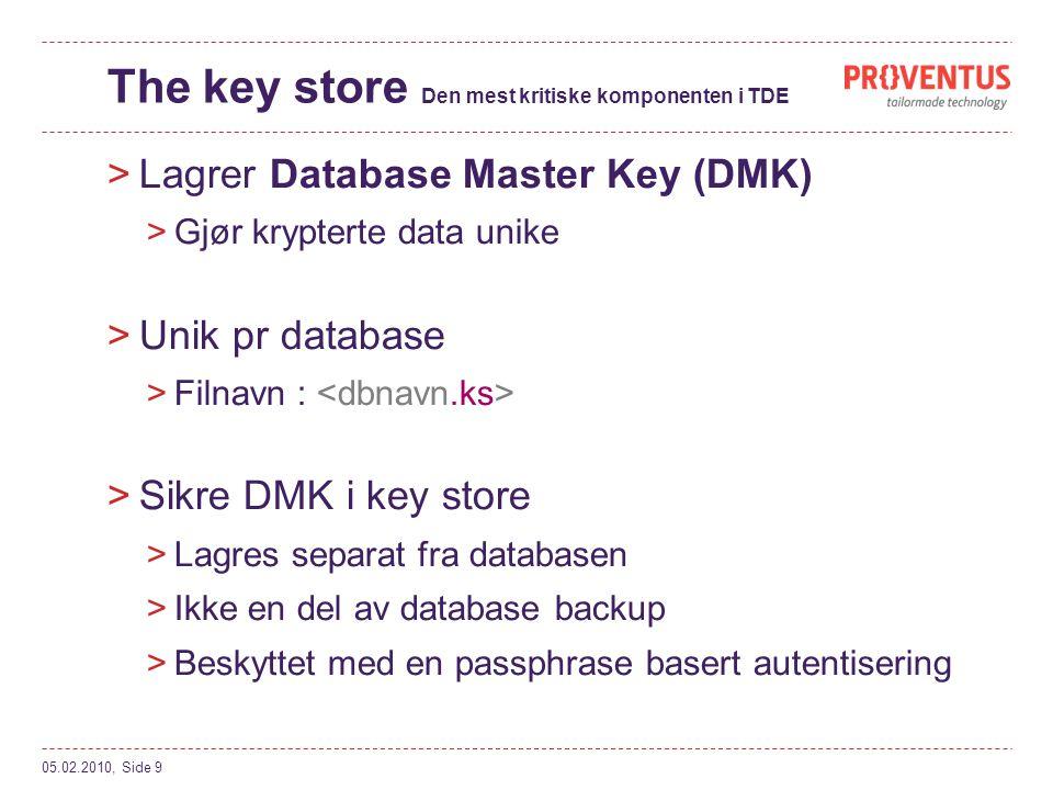 The key store Den mest kritiske komponenten i TDE