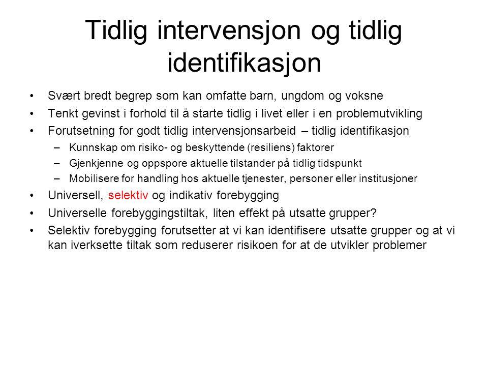 Tidlig intervensjon og tidlig identifikasjon