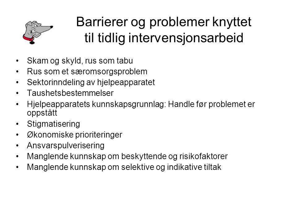 Barrierer og problemer knyttet til tidlig intervensjonsarbeid