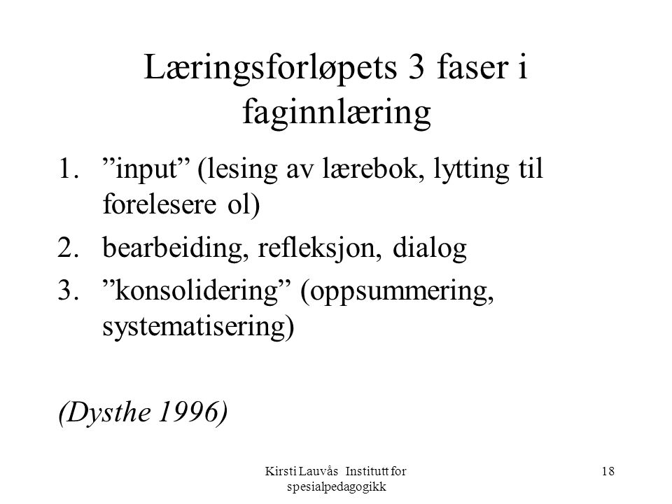 Læringsforløpets 3 faser i faginnlæring