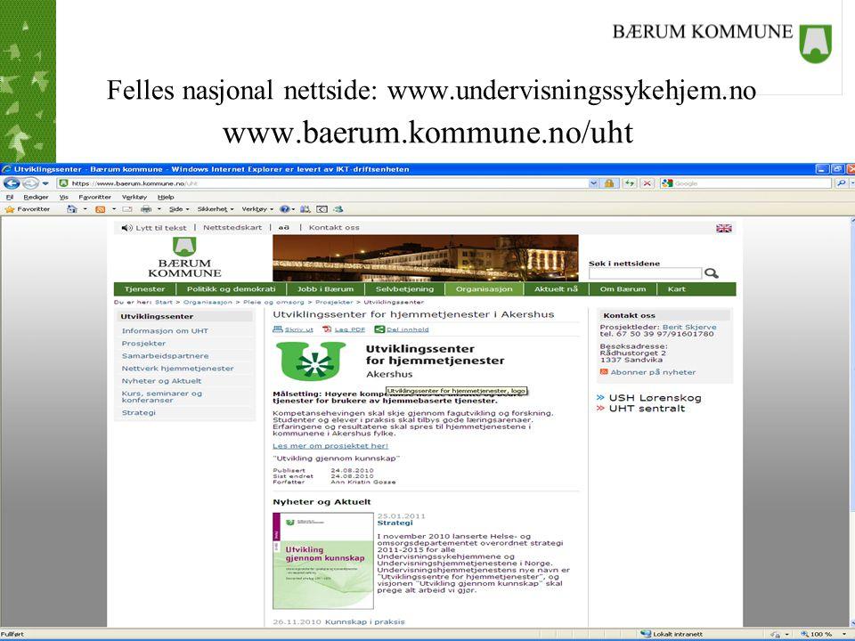 Felles nasjonal nettside: www. undervisningssykehjem. no www. baerum