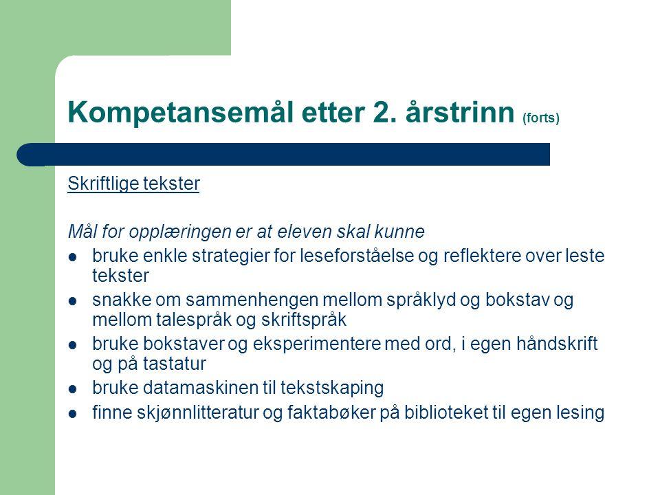 Kompetansemål etter 2. årstrinn (forts)