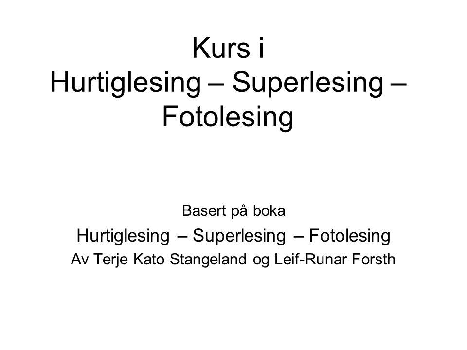 Kurs i Hurtiglesing – Superlesing – Fotolesing