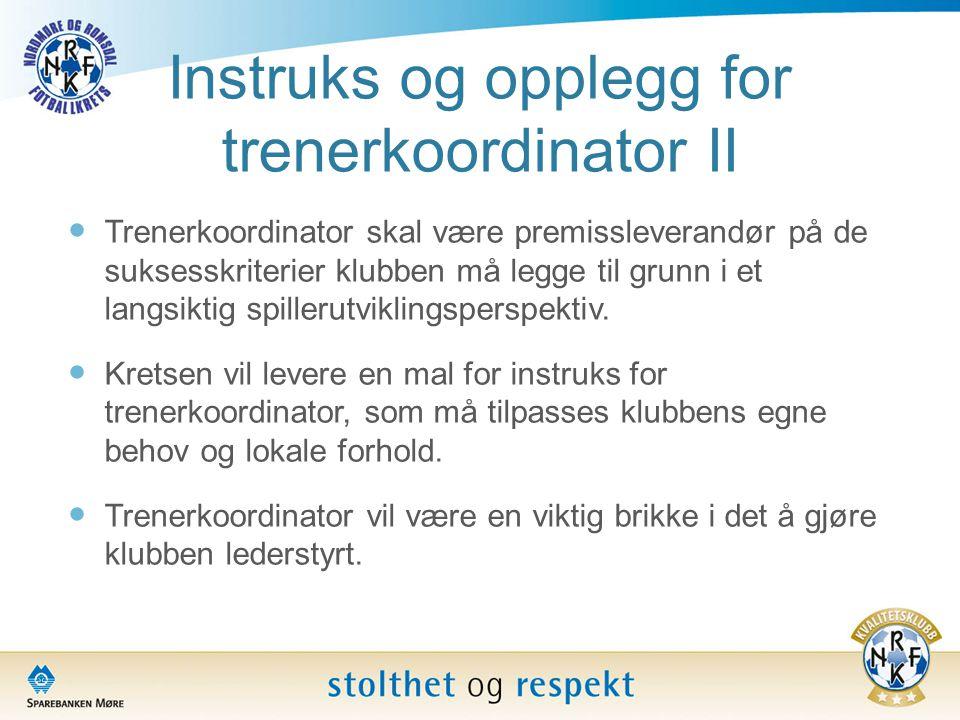 Instruks og opplegg for trenerkoordinator II