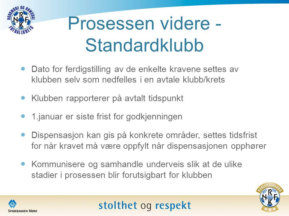 Prosessen videre - Standardklubb