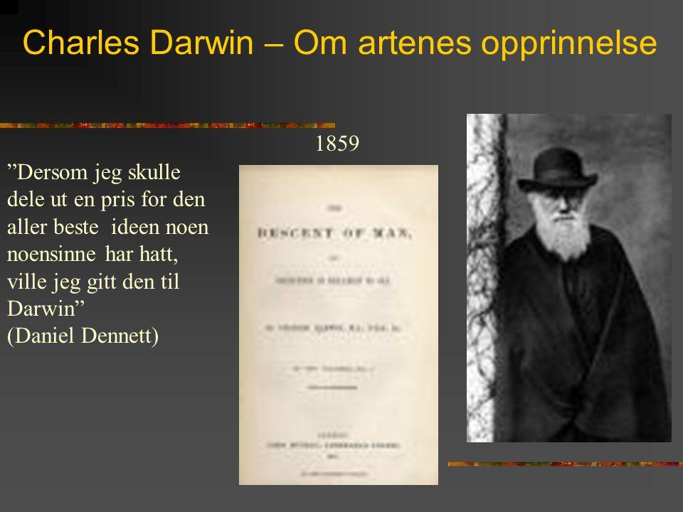 Charles Darwin – Om artenes opprinnelse