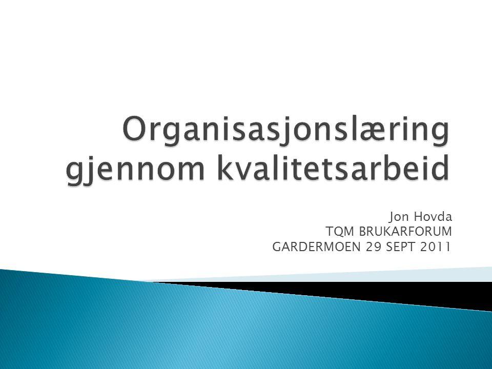 Organisasjonslæring gjennom kvalitetsarbeid