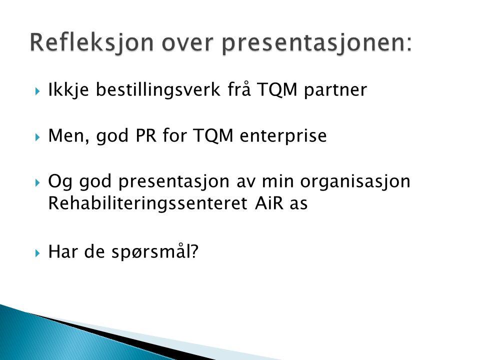 Refleksjon over presentasjonen: