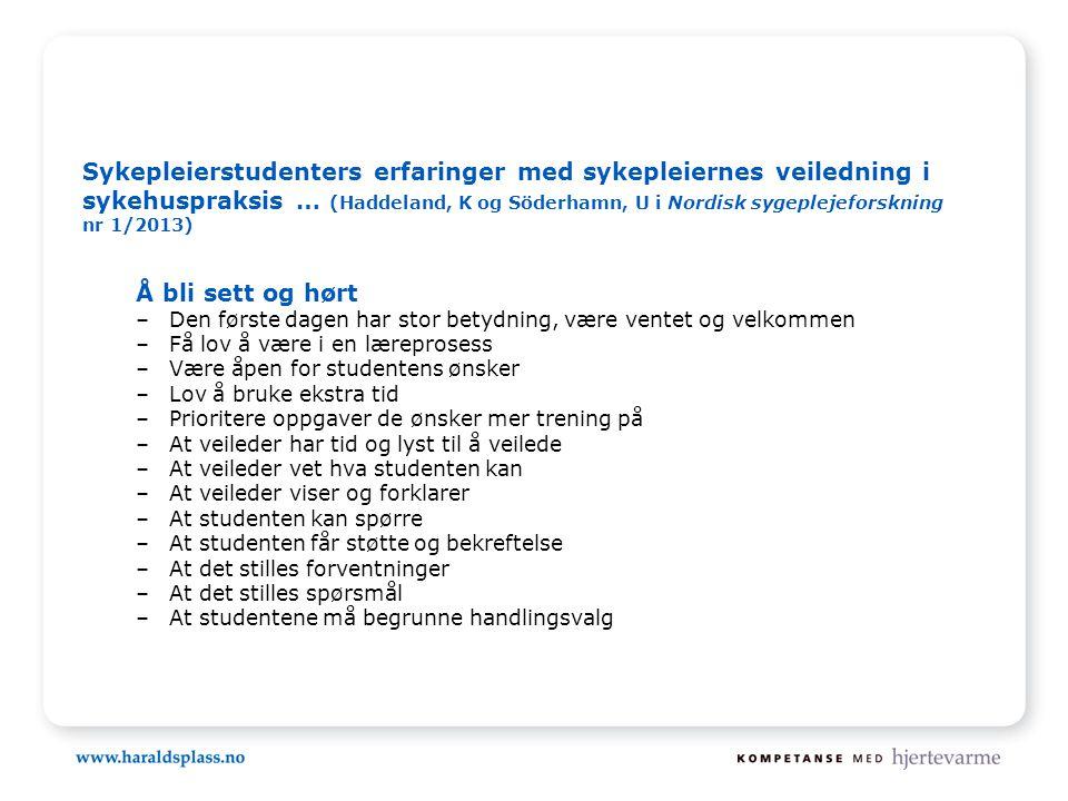 Sykepleierstudenters erfaringer med sykepleiernes veiledning i sykehuspraksis … (Haddeland, K og Söderhamn, U i Nordisk sygeplejeforskning nr 1/2013)