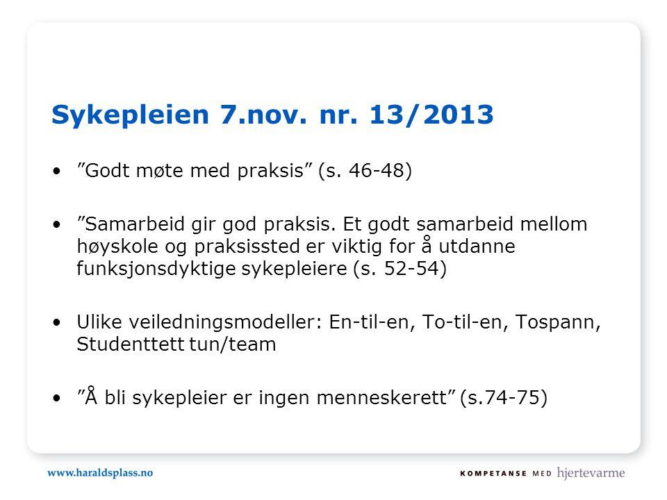 Sykepleien 7.nov. nr. 13/2013 Godt møte med praksis (s. 46-48)
