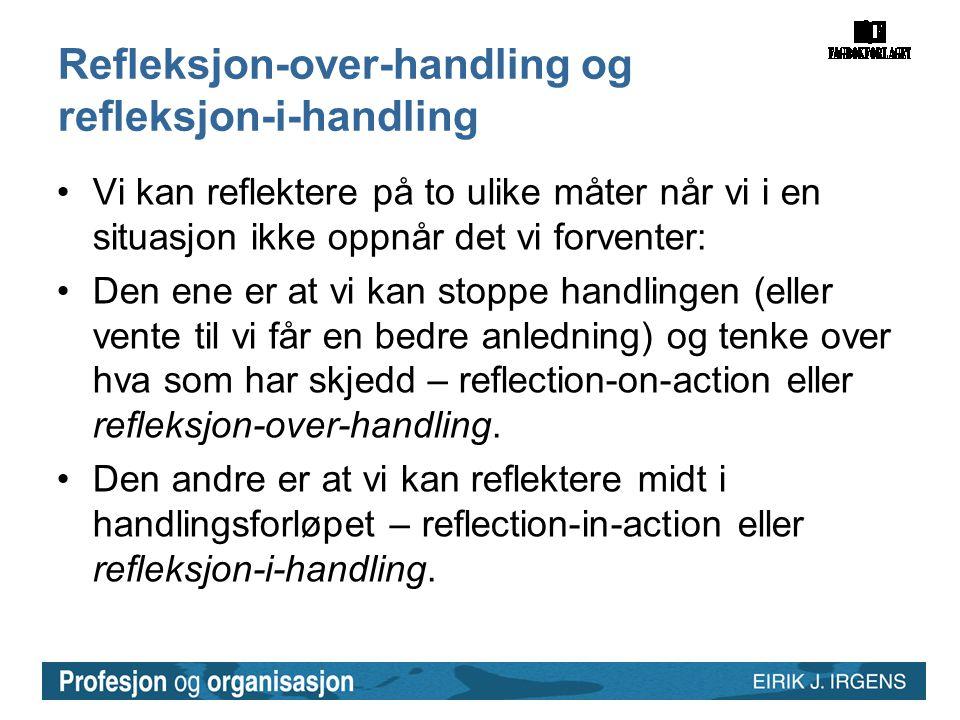Refleksjon-over-handling og refleksjon-i-handling