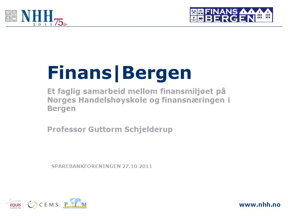 Finans|Bergen Et faglig samarbeid mellom finansmiljøet på Norges Handelshøyskole og finansnæringen i Bergen.