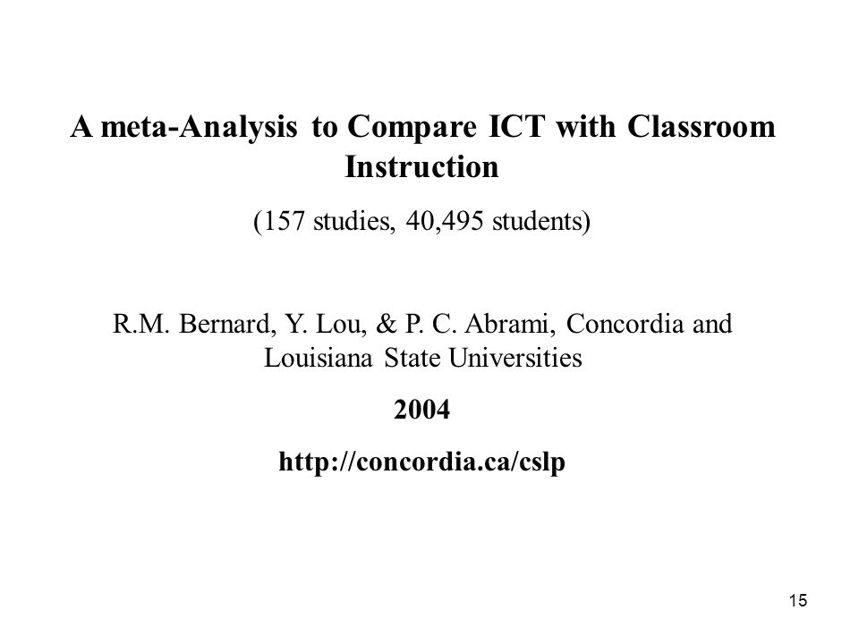 A meta-Analysis to Compare ICT with Classroom Instruction