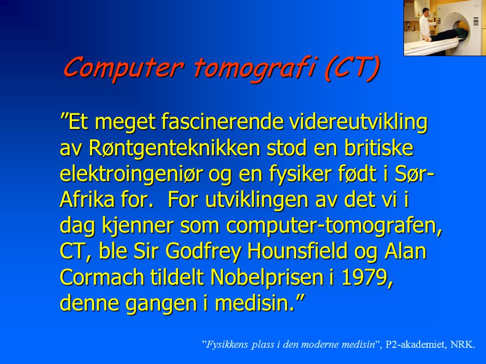 Computer tomografi (CT)