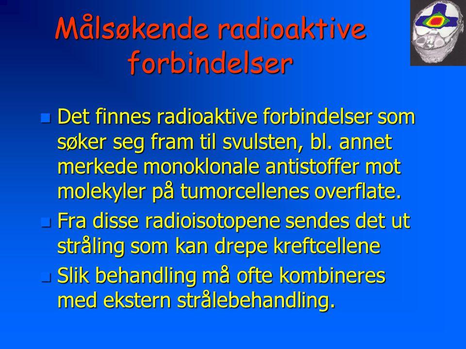 Målsøkende radioaktive forbindelser