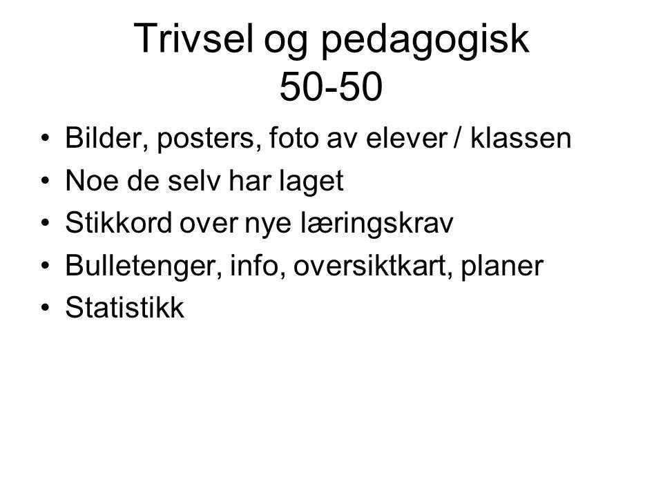 Trivsel og pedagogisk 50-50