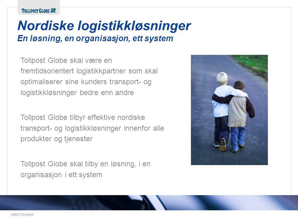 Nordiske logistikkløsninger En løsning, en organisasjon, ett system