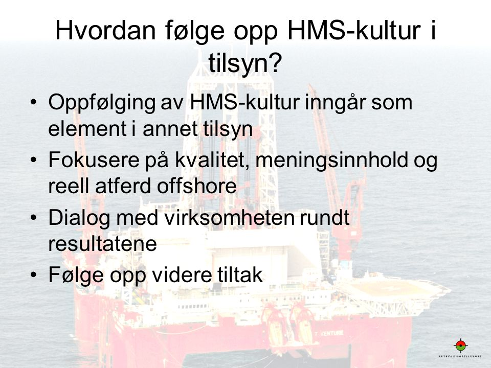 Hvordan følge opp HMS-kultur i tilsyn