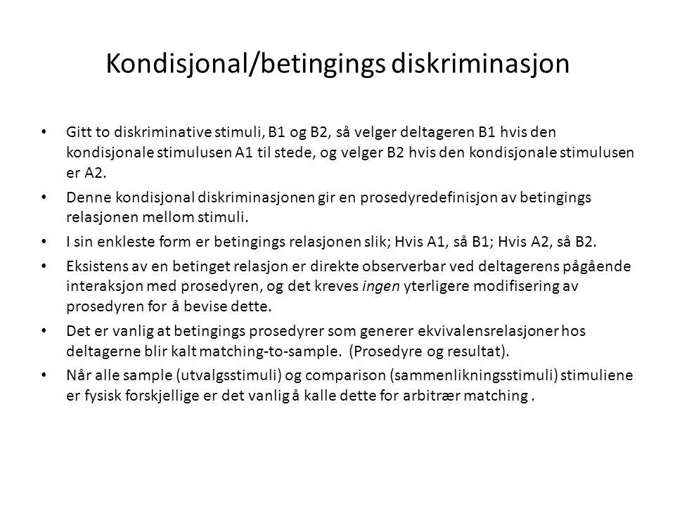 Kondisjonal/betingings diskriminasjon