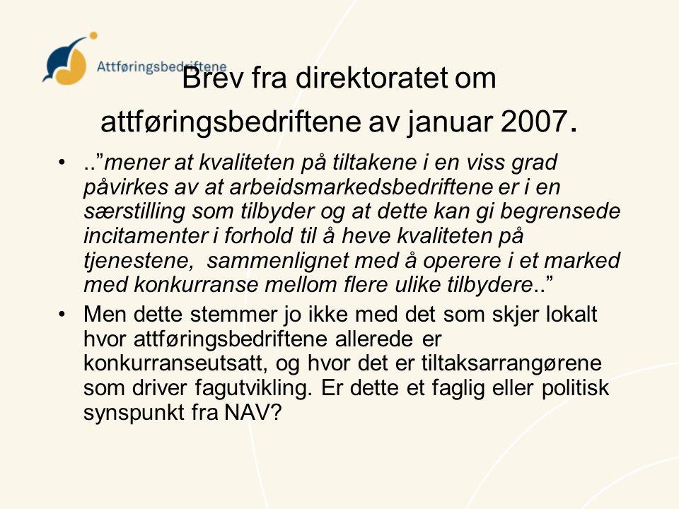 Brev fra direktoratet om attføringsbedriftene av januar 2007.